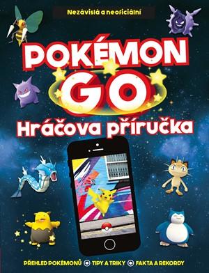 Pokémon Go - Hráčova příručka