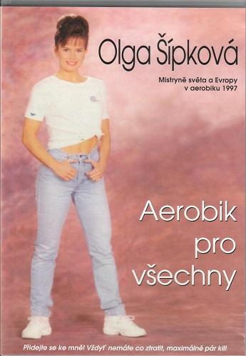 Olga Šípková - Aerobik pro všechny ( plast ) DVD