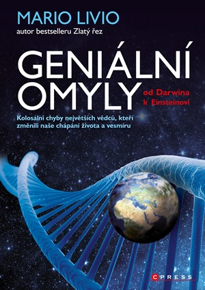 Geniální omyly - Od Darwina k Einsteinovi - Mario Livio
