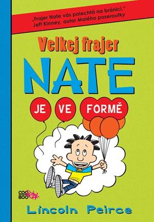 Velkej frajer Nate 7 - je ve formě - Lincoln Peirce