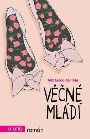 Věčné mládí - Alix Girod de l'Ain