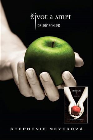 Život a smrt - druhý pohled, Stmívání - Stephenie Meyerová