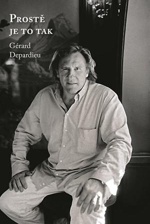 Prostě je to tak - Gérard Depardieu