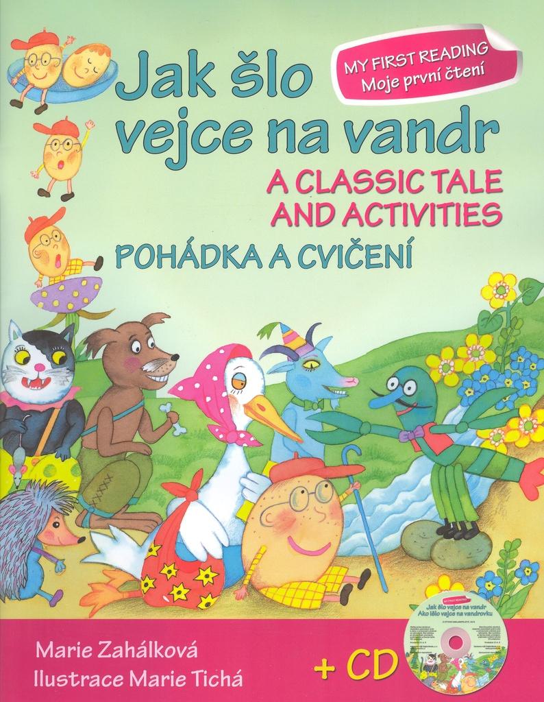 Jak šlo vejce na vandr - pohádka a cvičeí + CD - Marie Zahálková