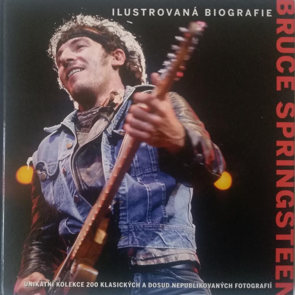 Bruce Springsteen - Ilustrovaná biografie