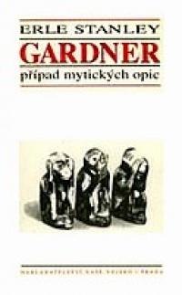 Případ mytických opic - Erle Stanley Gardner