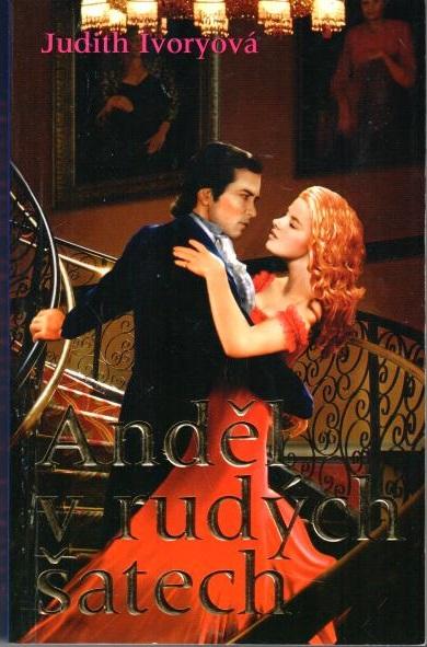 Anděl v rudých šatech - Judith Ivoryová