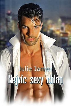 Nejvíc sexy chlap - Julie James