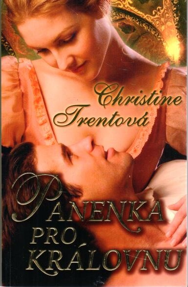 Panenka pro královnu - Christine Trentová