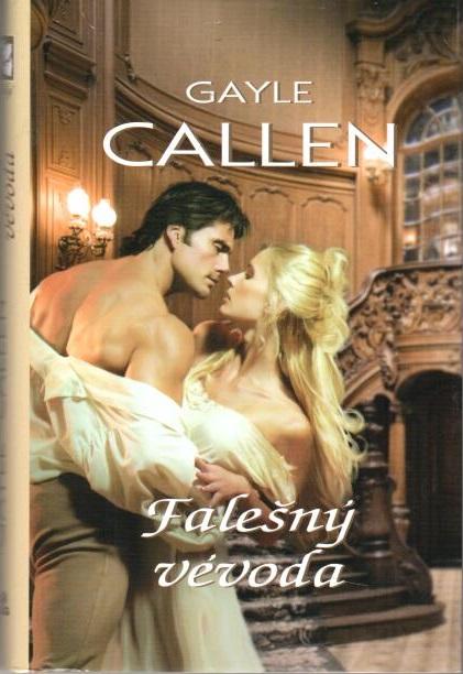 Falešný vévoda - Gayle Callen - bazarové zboží