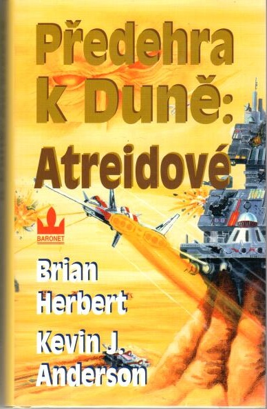 Předehra k Duně: Atreidové - Kevin James Anderson, Brian Herbert