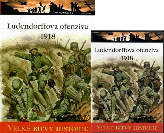 Velké bitvy historie - Ludendorffova ofenziva 1918 ( časopis + DVD )