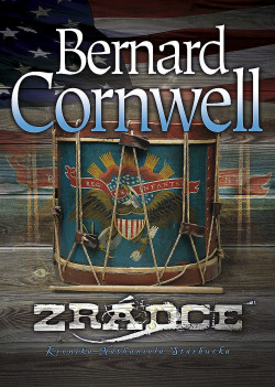 Zrádce - Bernard Cornwell