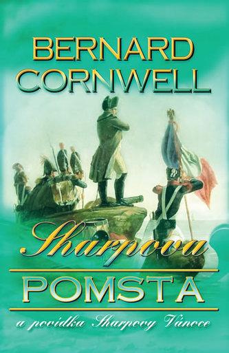 Sharpova pomsta a povídka Sharpovy Vánoce - Bernard Cornwell