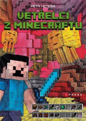 Vetřelci z Minecraftu - Petr Heteša