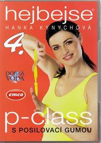 Hejbejse 4. - P- Class - Hanka Kynychová - DVD plast