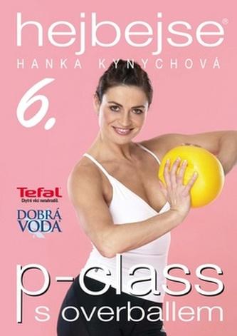Hejbejse 6 . -p-class s overballem - Hanka Kynychová - DVD plast