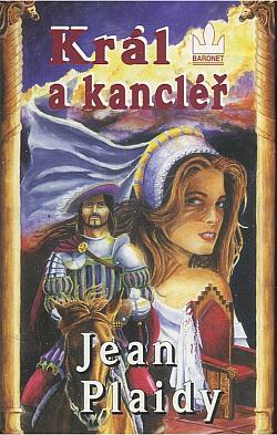 Král a kancléř - Jean Plaidy