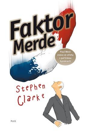 Faktror Merde - Stephen Clarke