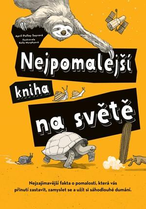 Nejpomalejší kniha na světě - April Pulley Sayreová