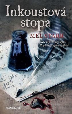 Inkoustová stopa - Mel Starr