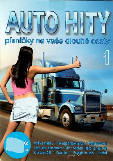 Auto hity: Písničky na dlouhé cesty  1 ( pošetka ) CD