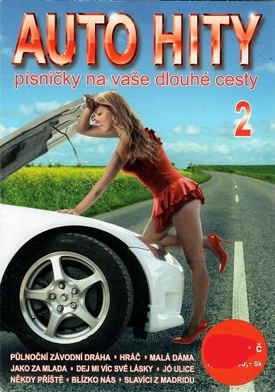 Auto hity: Písničky na dlouhé cesty  2 ( pošetka ) CD