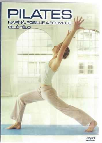 Pilates: Napíná, posiluje a formuje celé tělo ( plast ) DVD