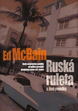 Ruská ruleta a jiné povídky - Ed McBain