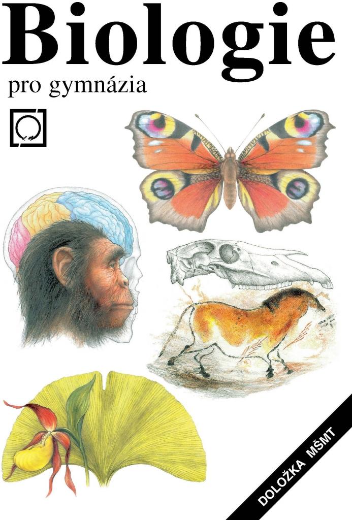 BIOLOGIE PRO GYMNÁZIA - Jan Jelínek; Vladimír Zicháček/bazarové zboží/