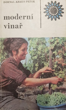 Moderní vinař-Dohnal-Kraus-Pátek/bazarové zboží/