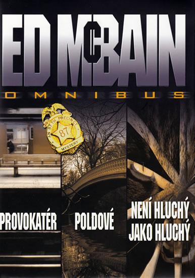 Provokatér / Poldové / Není hluchý jako hluchý - Ed McBain
