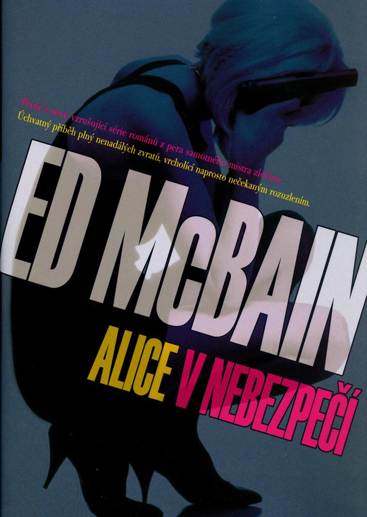 Alice v nebezpečí - Ed McBain