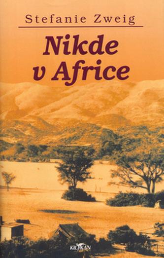 Nikde v Africe - Stefanie Zweig - bazarové zboží