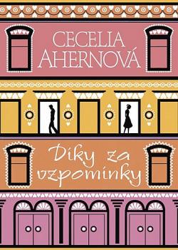 Díky za vzpomínky - Cecelia Ahernová