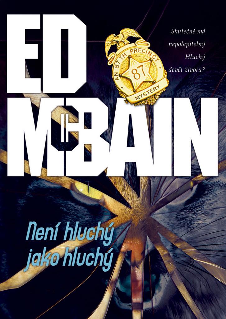 Není hluchý jako hluchý - Ed McBain