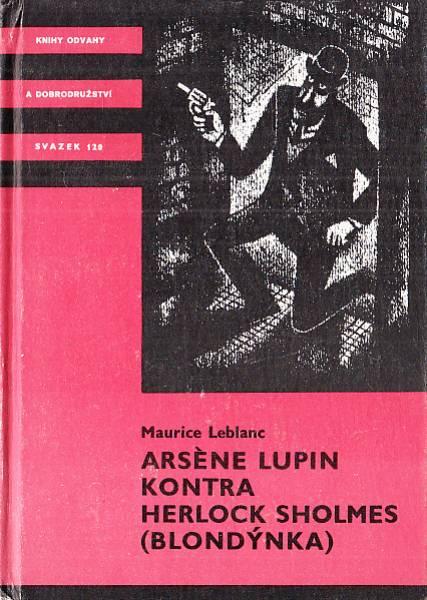 Arséne Lupin kontra Herlock Sholmes (Blondýnka) - Maurice Leblanc /bazarové zboží/