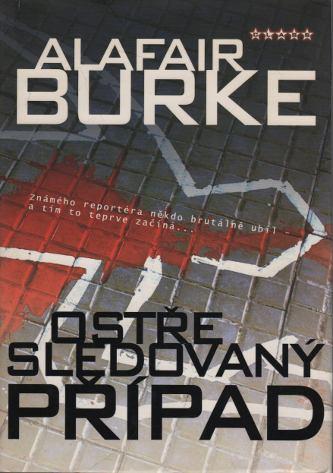 Ostře sledovaný případ - Alafair Burke