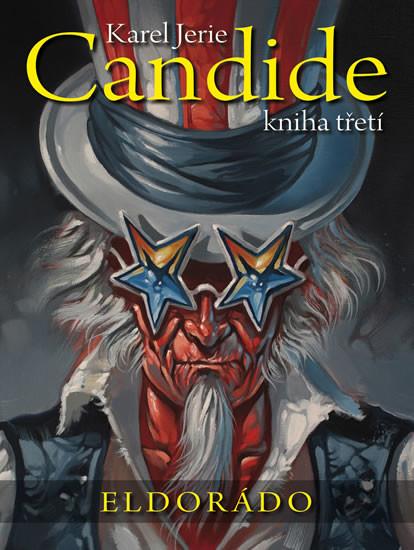 Candide 3: kniha třetí - Eldorádo - Karel Jerie