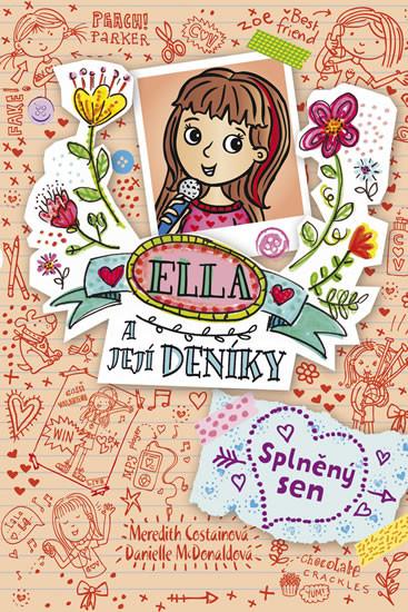 Ella a její deníky 4 - Splněný sen - Meredith Costainová