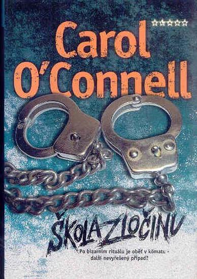 Škola zločinu - Carol O'Connell