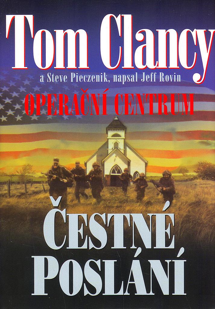 Čestné poslání - Tom Clancy/Steve Pieczenik/Jeff Rovin