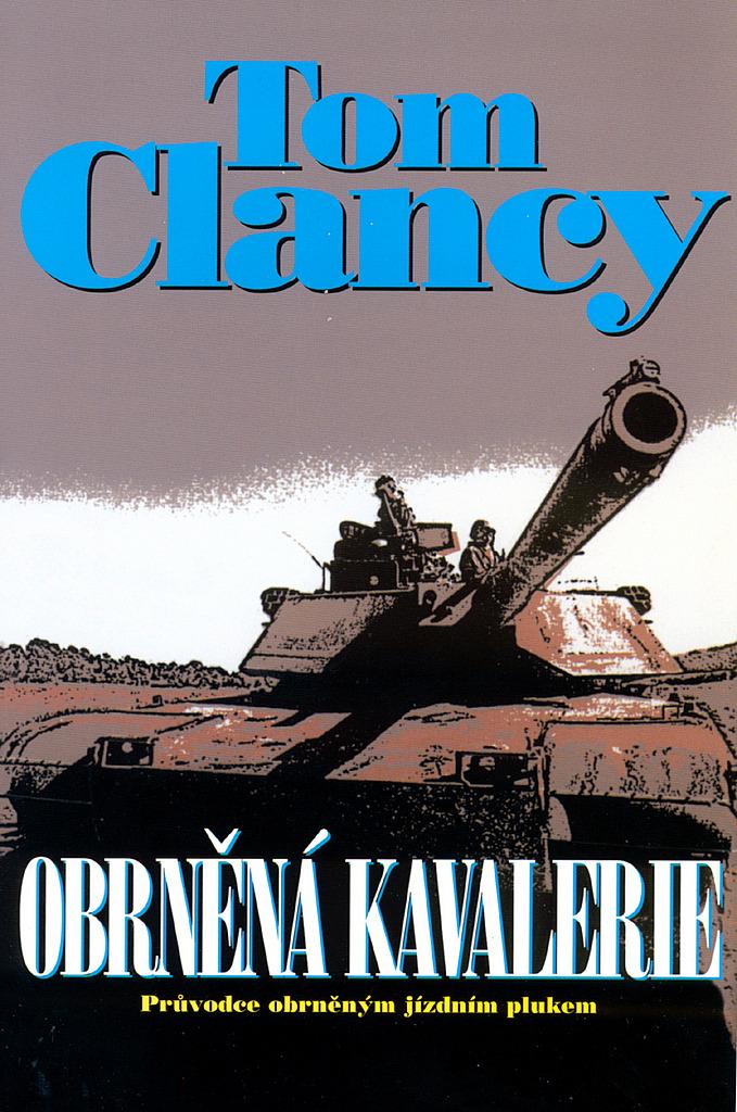 Obrněná kavalerie - Tom Clancy