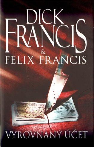 Vyrovnaný účet - Dick Francis & Felix Francis