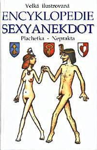 Encyklopedie sexyanekdot - Jiří Plachetka/Jiří Neprakta