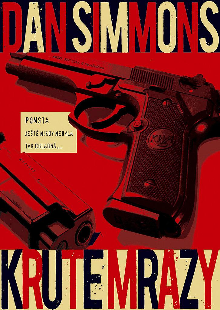 Kruté mrazy - Dan Simmons