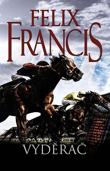 Vyděrač - Felix Francis
