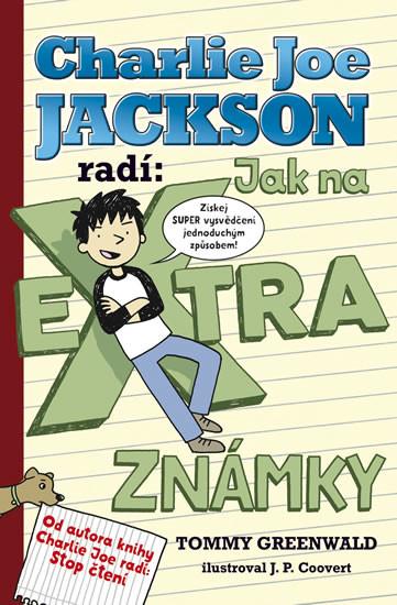 Charlie Joe Jackson radí: Jak na extra známky - Tommy Greenawald /bazarové zboží/