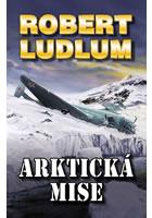 Arktická mise-Robert Ludlum