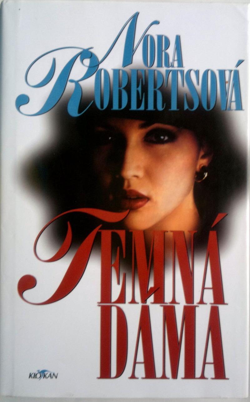 Temná dáma - Nora Robertsová